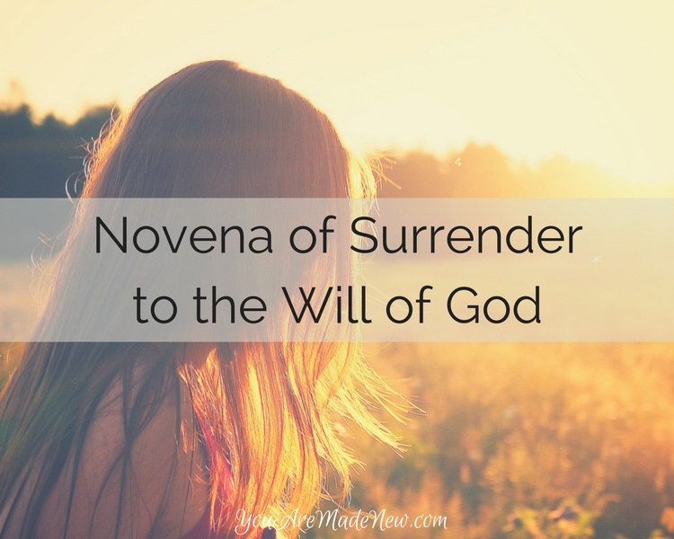 Novena Of Surrender To The Will Of God