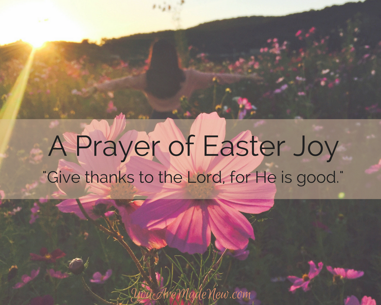 A Prayer Of Easter Joy