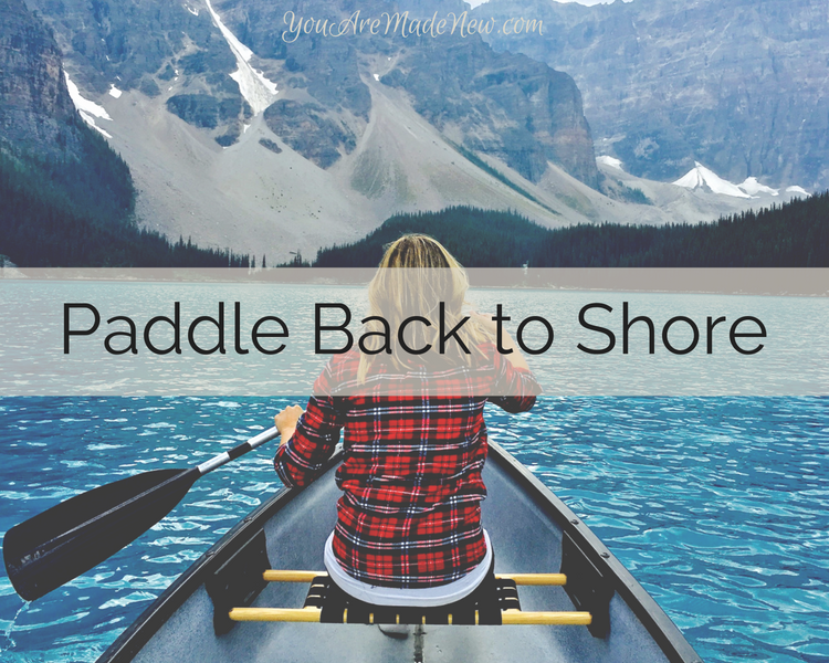 Paddle Back To Shore