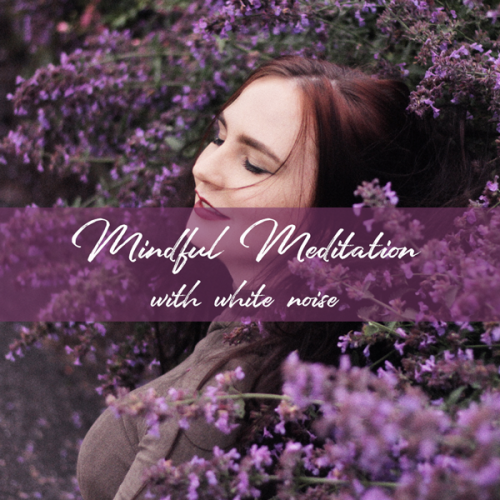 mindful-meditation-with-white-noise